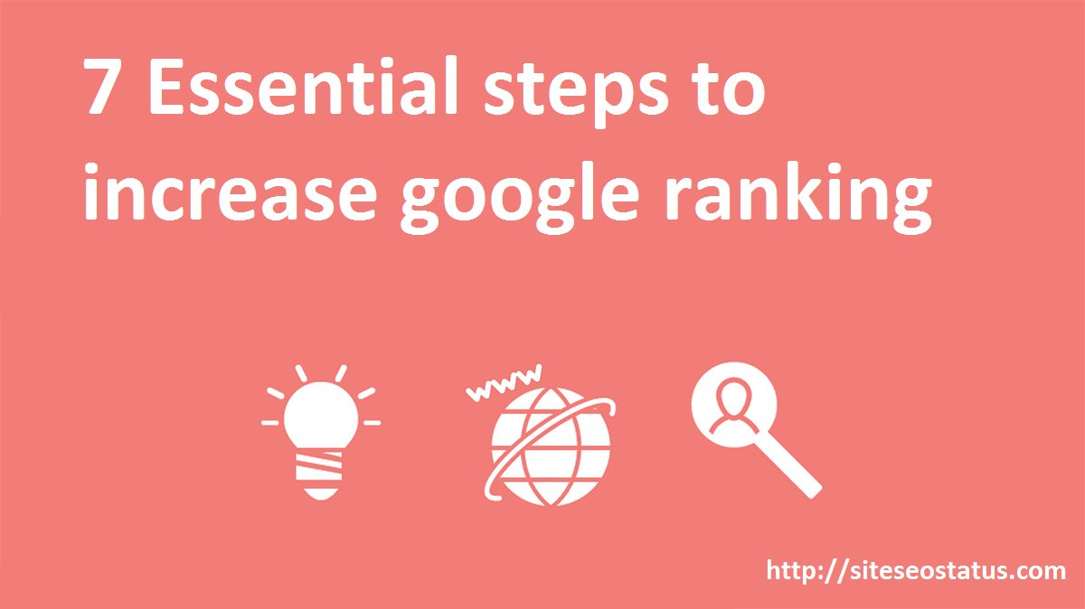 7 Essential Steps To Increase Google Ranking Using Google Analytics Seo Tools
